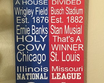 Cubs / Cardinals House Divided Subway Sign