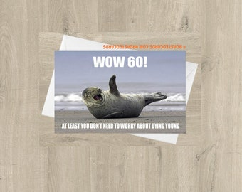 Wow 60! At Least You Don't Need To Worry About Dying Young - Funny 60th Birthday Card