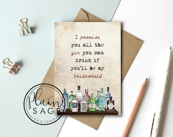 Will you be my Bridesmaid / Maid of Honour Wedding Card Invitation Funny GIN