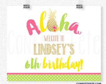 Aloha Welcome Sign, Pineapple Birthday Sign, Pineapple Party Decoration, Printable 8x10 Sign