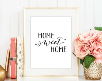Home Sweet Home Print, Digital Print, Instant Download, Home Quote, Modern Home Decor, Wall Art, Home Wall Art, Typography Print - (D012)