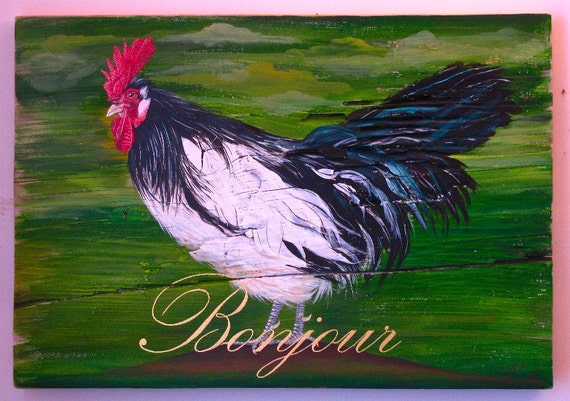 Bonjour,Painted Rooster on Salvaged Solid Wood Board