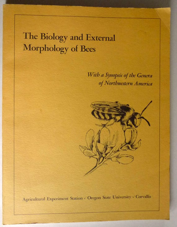 The Biology and External Morphology of Bees - With a Synopsis of the Genera of Northwestern America 1969 Oregon State University