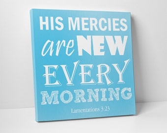 Canvas Wall Art, His Mercies are New Every Morning