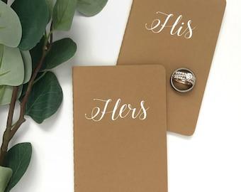 His | Hers | Vow Books | Vows | Wedding Vows | Wedding | Keepsake | Notebook | Moleskine | Vow Book Set | Wedding Gift | Vinyl | Memento |