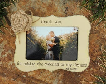 personalized wedding gift mother of bride Gift groom Thank you for raising the woman of my dreams Frame custom rustic wedding picture frame