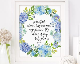 Psalms Sign, Floral, Christian Wall Art, Housewarming Gift, Psalm 62, Scripture Art, Blue Flowers, Gift for Her, Printable Art, Download