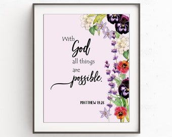 Bible Verse, Matthew 19:26, With God All Things Are Possible, Scripture Print, Christian Verses, Printable, Instant Download