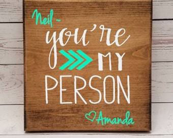 You're my Person Sign! Gift for boyfriend, girlfriend, best friend, sister, bridal shower, lobster, long distance relationship present, 7x7
