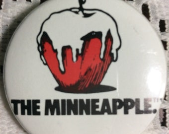 "Vintage ""The Minneapple "" Button/Pin"