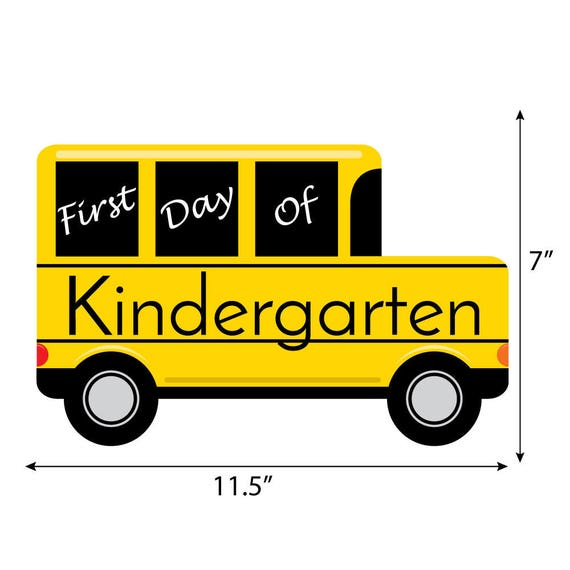Kindergarten - First Day of School Bus Sign - Photo Prop - School Picture  Keepsake - First Day of School Sign - Back to School Photo Prop