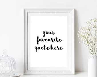 Personalised Monochrome Quote Home Print