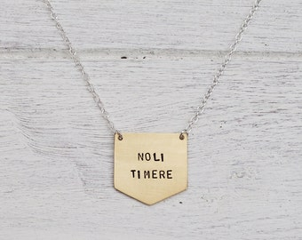 Noli Timere 'Do Not Be Afraid' Brass or Sterling Silver Shield Necklace - Can Be Personalised