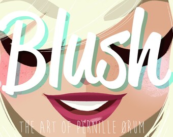 BLUSH - the art of Pernille Ørum 2nd edition
