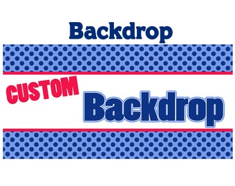 Custom Personalized Photo Backdrop - Party Backdrop Birthday-  Photo Backdrop - Step and Repeat Backdrop, Printed Backdrop