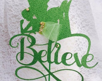 Believe Fairy Cake Topper - Fantasy - Birthday Party - Fairy Decorations - Little Girl - Teenager - Woman - Glitter Party - Custom Color