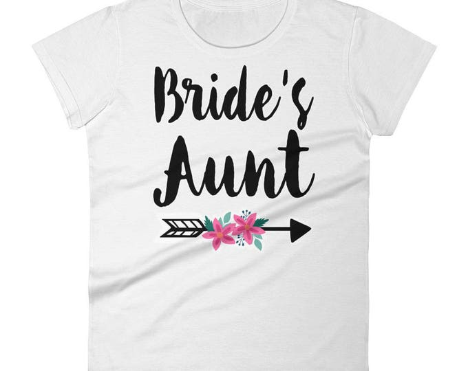 Bride's Aunt T-shirt, Aunt of the Bride shirt | Bridesmaid Shirt | Bride Shirt | Bridal Shirt, Bachelorette Party Shirts, Bride Squad T shir