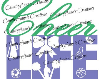 """SVG PNG DXF Eps Ai Wpc Cut file for Silhouette, Cricut, Pazzles, ScanNCut  -""""Cheer Life""""  svg"""
