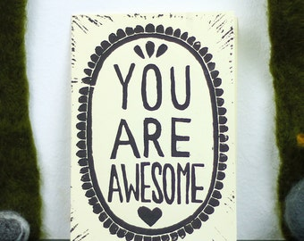 You Are Awesome Linoprint Greetingcard