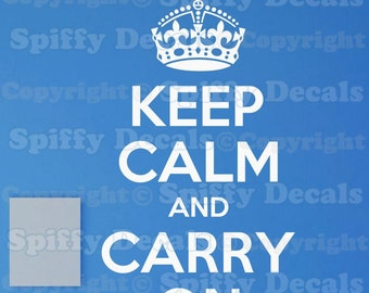 Keep Calm and Carry On vinyl decal wall quote