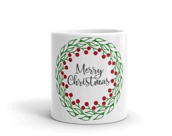 Christmas Wreath Mug - Merry Christmas Mug - Wreath Mug - Holiday Mug - Christmas Mug - Coffee Mug - Coffee Cup