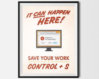 """Save Your Work! Printable Graphic Design Poster Windows / PC Red 8.5""""x11"""""""