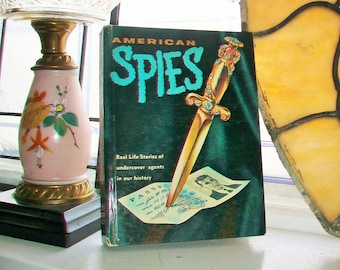 American Spies by Richard Deming Real Life Stories Vintage 1960 Hardcover Book