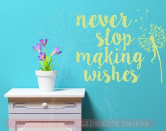 Never Stop Making Wishes Vinyl Lettering Art Inspirational Wall Decals Home Decor, 2 Sizes