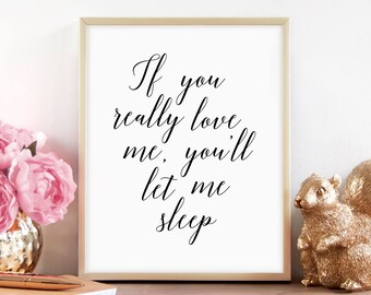 Relaxation Wall Art, Master Bedroom Print, Decor Above Bed, Relax, Wall Decor, Instant Download, Printable Art, Gift for Her, Let Me Sleep
