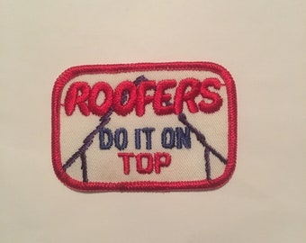 Roofers Do It On Top Risque Vintage Rare Retro L@@K