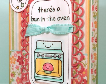 Expecting Baby Card - Handstamped and colored card  - there's a bun in the oven