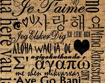 I Love You Many Languages Word Typography Digital Image Download Transfer To Pillows Totes Tea Towels Burlap No. 1808
