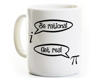 Math Teacher Coffee Mug Gift - Math Student Graduate Mathematician - Funny Humor - Pi Be Rational Get Real - Irrational