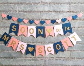 SOON to be MRS banner - Bridal shower banner, Bachelorette banner, wedding shower banner