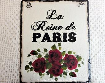 La Reine de Paris Vintage Roof Slate Sign, Hand Painted with Red Roses, ECS, CSSTeam