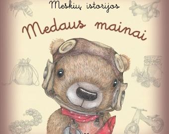 "Teddy bear stories book for children ""The Adventures of Teddy Bear. The honey Swap"""