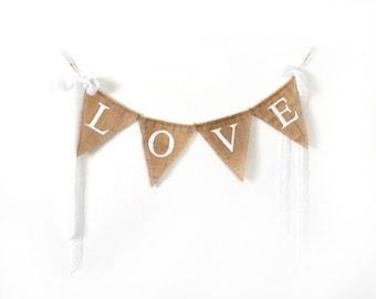 Burlap Banner, Love Wedding Sign, Wedding Photo Prop