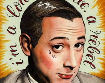 Loner, Rebel (8x10 signed Pee-Wee print)