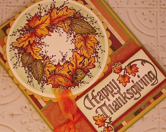 Thanksgiving Wreath Card - Handmade Featuring a Hand Stamped Wreath in Fall Colors