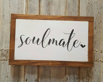 Soulmate Sign, Wall Hanging, Anniversary Present, Bedroom Decor, Heart Signs, Wall Art, Valentines Present, Rustic Wood Signs, Framed Art