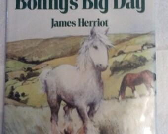 Bonny's Big Day James Herriot Published by St. Martin's Press, 1987