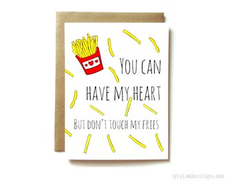 fries love birthday or anniversary card. funny card for wife or girlfriend. don't touch my fries