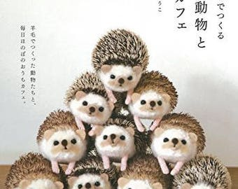 Wool Felted Animals  Handmade Japanese Craft Book