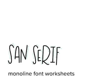 San Serif Worksheets / Hand Lettering Worksheets / Monoline Lettering / Hand Lettering Practice / Hand Lettering Alphabett /