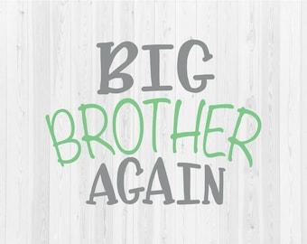 Big Brother Again - SVG Cut File
