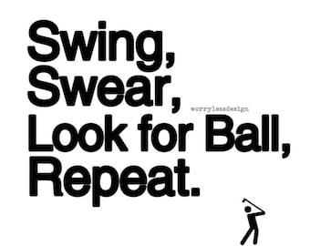 Golfers Card - Swing Swear Look for Ball Repeat