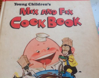 Vintage Young Children's Mix and Fix Cook Book by Parents Magazine 1975 Kids Cook Book