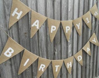 1st Birthday Banner Happy Birthday Sign Birthday Banner Happy Birthday Burlap Banner 1st Birthday Boy Banner 1st Birthday Girl Banner