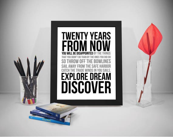 Twenty Years From Now, Explore Dream Discover Quotes, Regret Quotes, Home  Decor, Inspirational Quotes, Motivational Quotes, Entrepreneur