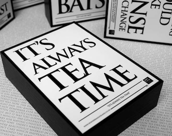 Framed Quote: It's Always Tea Time